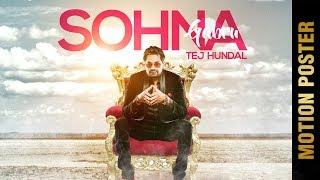 SOHNA GABRU (Motion Poster) | TEJ HUNDAL | Latest Punjabi Songs 2017