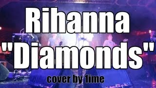 "Rihanna -  ""Diamonds"" (rock ballad cover by 1ime, Ukraine)"