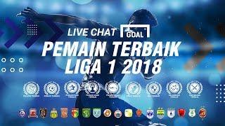 LIVE CHAT : Pemain Terbaik Liga 1 2018