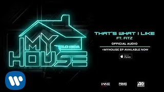 Flo Rida ft. Fitz - Thats What I Like [Official Audio]