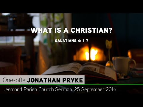 Galatians 4: 1-7 - What Is a Christian? - Sermon from JPC - Clayton TV