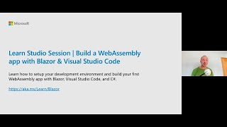 Learn Studio Session: Build a WebAssembly app with Blazor & VS Code | COM144