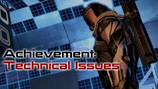 Achievement: Technical Issues (Mass Effect 3 Citadel DLC)
