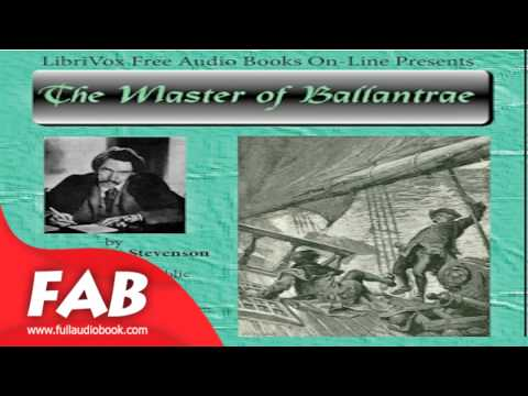 The Master of Ballantrae Full Audiobook by Robert Louis STEVENSON by  Action & Adventure