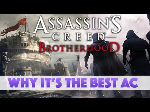 Assassin's Creed: Brotherhood - Why It's The Best AC Game!