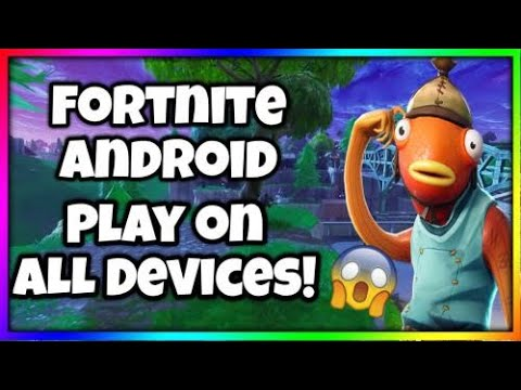 Play Fortnite Android On Unsupported Devices - No Root - 1GB Ram