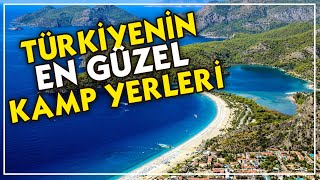 8 Our recommendations for places to do camp in Turkey