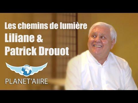 Les chemins de lumières - Liliane & Patrick Drouot