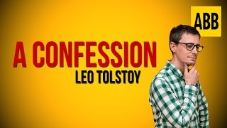 A CONFESSION Leo Tolstoy - FULL AudioBook