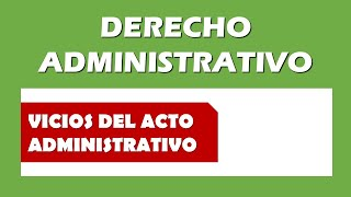 Vices of Administrative Acts