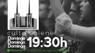 Culto Solene 09/02/2020