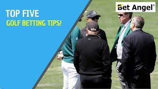 Golf Betting Tips - My TOP 5 for the US Masters