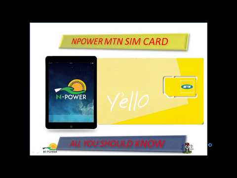 NPOWER MTN SIM CARD ALL YOU NEED TO KNOW