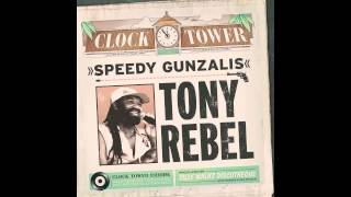 Download Tony Rebel - Speedy Gunzalis (prod by Silly Walks Discotheque) MP3 song and Music Video