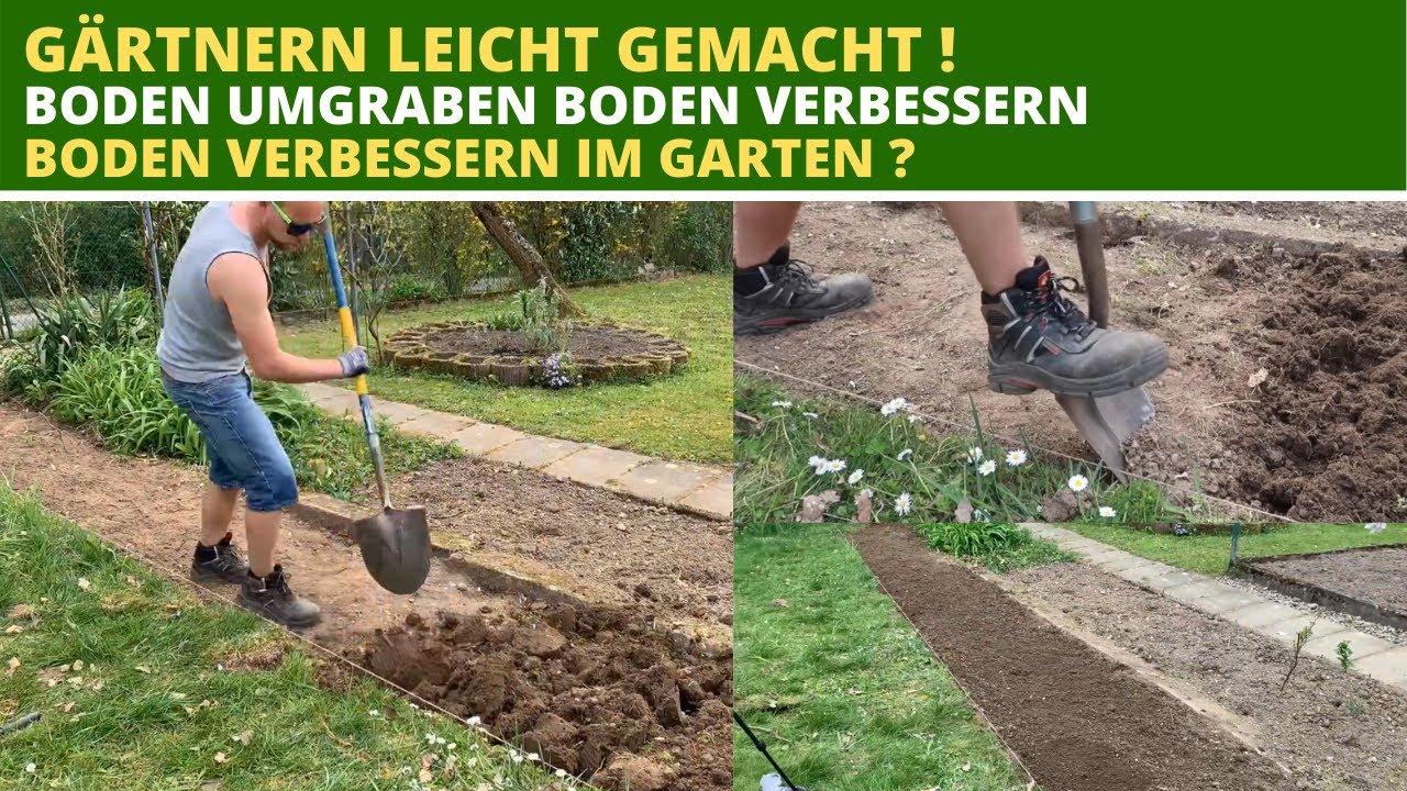 Boden Umgraben Boden Verbessern Bodenverbesserung Im Garten Youtube