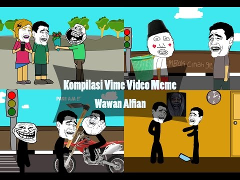 Kompilasi Vime - Video Meme Terbaru
