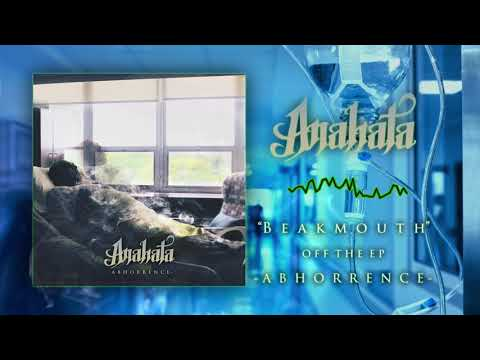 "Anahata - ""Beakmouth"" Official Teaser Video"