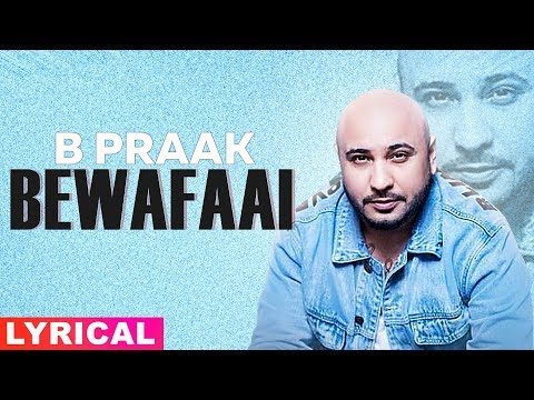 bewafaai-(lyrical)- -b-praak- -gauhar-khan- -jaani- -latest-punjabi-songs-2019