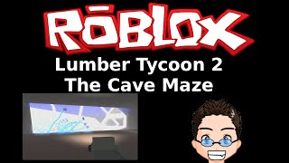 Roblox - Lumber Tycoon 2 - The Cave
