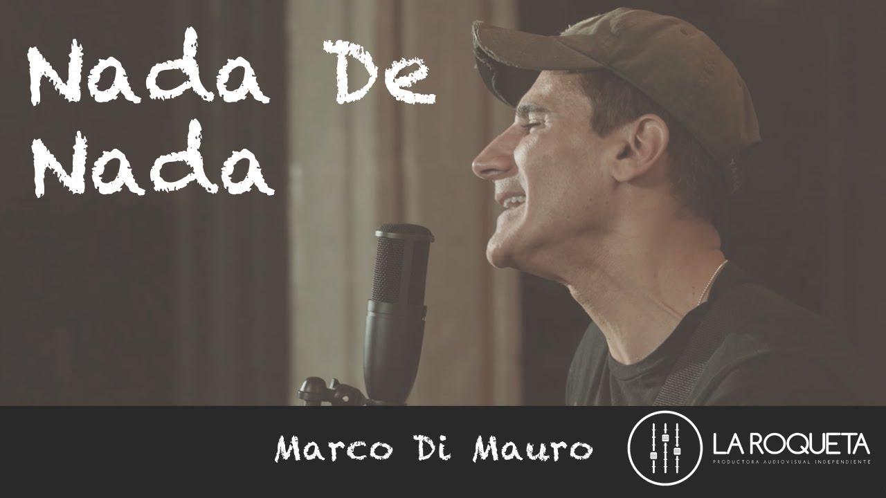 Marco Di Mauro Nada De Nada Cotorro Records Youtube