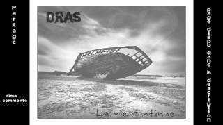 Dras - La Vie Continue (Rap amateur/Mélancolique/Très triste)