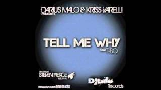 Darius Malo & Kriss Varelli feat T.bo / Tell me why radio edit