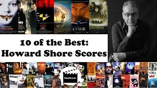 10 of the Best: Howard Shore Film Scores