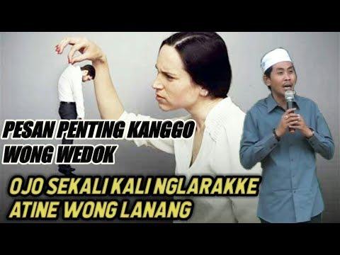 Wejangan KH Anwar Zahid Kanggo Isitri , Ojo Sampek NgLarakke Ati Suami FuLL Lucu