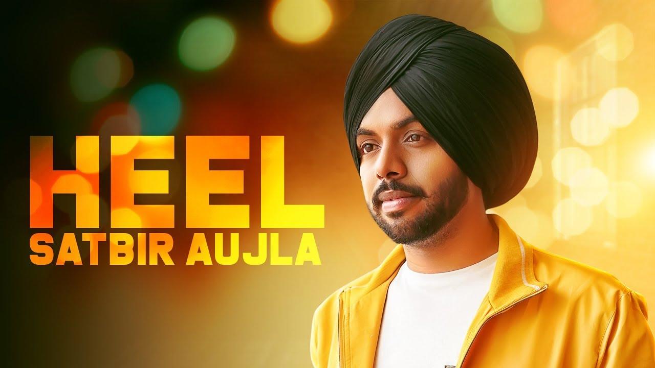 Latest Punjabi Song 'Heel' (Audio) Sung By Satbir Aujla And Priya