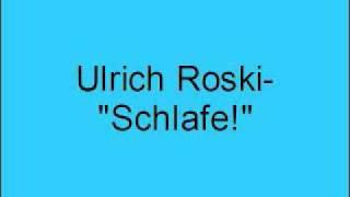 Ulrich Roski – Schlafe!