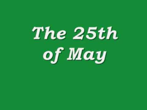 The 25th of May