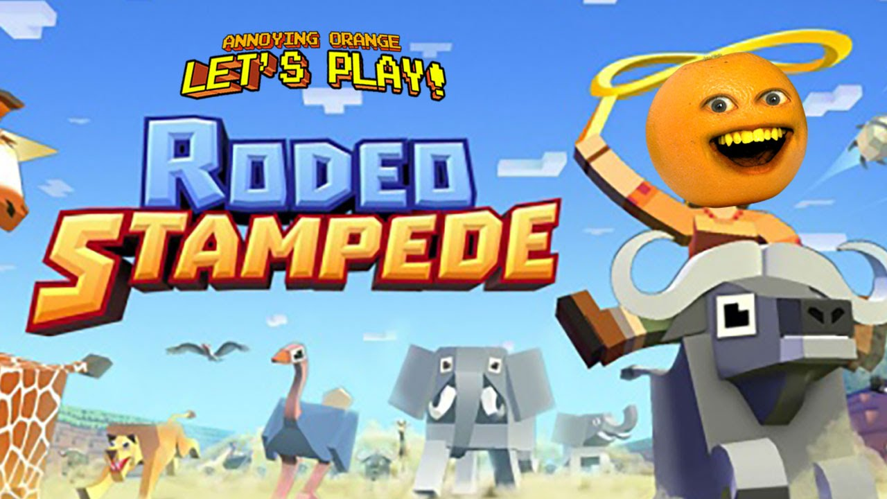 Annoying Orange Plays Rodeo Stampede Buffalo Butts