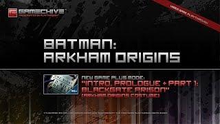 Batman: Arkham Origins (PS3) Gamechive (Intro, Prologue & Part 1/17: Blackgate Prison) [NG+]