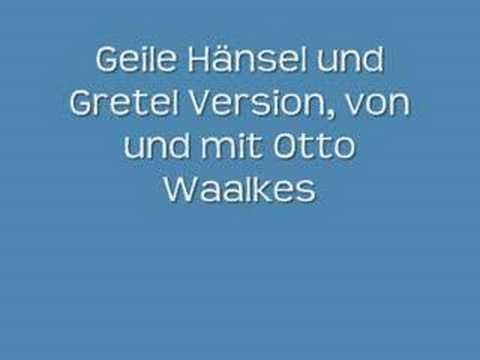 Otto Waalkes Fun Versionen von Hänsel und Gretel