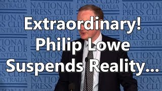 Adams/North: Extraordinary! Philip Lowe Suspends Reality