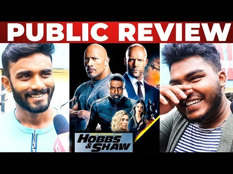 fast-&-furious:-hobbs-&-shaw-fdfs-public-review-tamil-|-dwayne-johnson-|-jason-statham