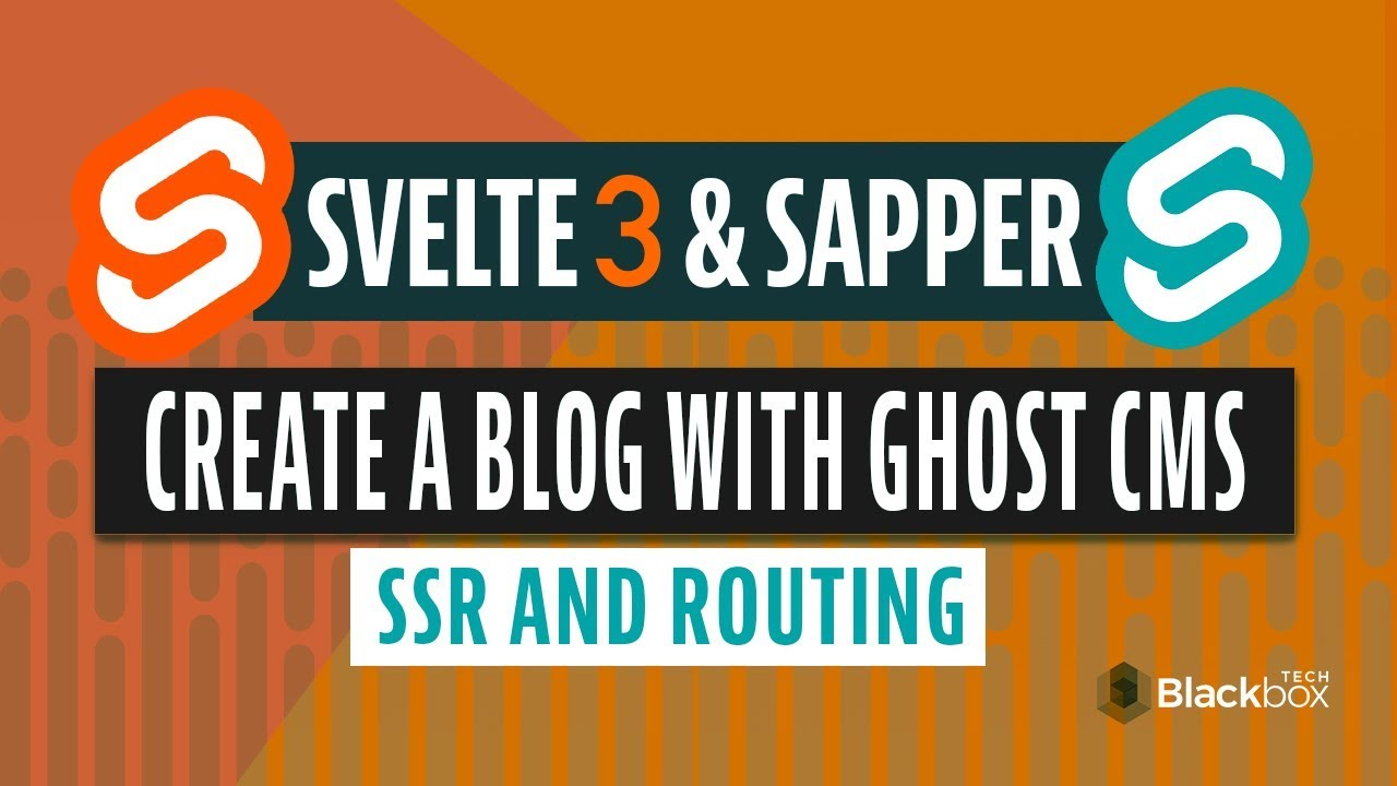 Svelte Sapper routing & SSR | Complete blog with ghost cms