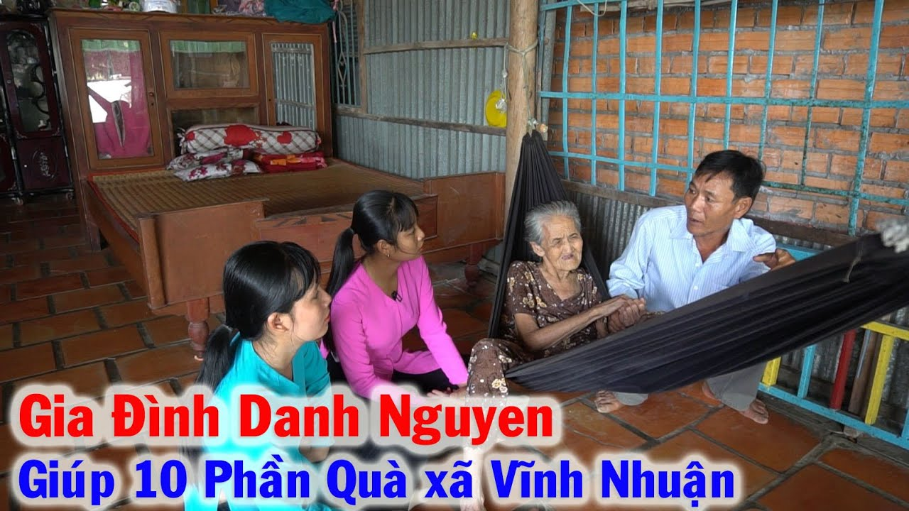 Tấm Lòng Nhân Ái của Gia Đình Danh Nguyen giúp đỡ 10 Hộ Gia Đình Nghèo ở xã Vĩnh Nhuận