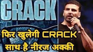 Crack Reopens Akshay Kumar Neeraj Pandey upcoming film READY to go Crack 2020 Akshay kumar