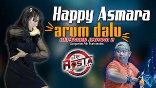 Happy Asmara - Arum Dalu