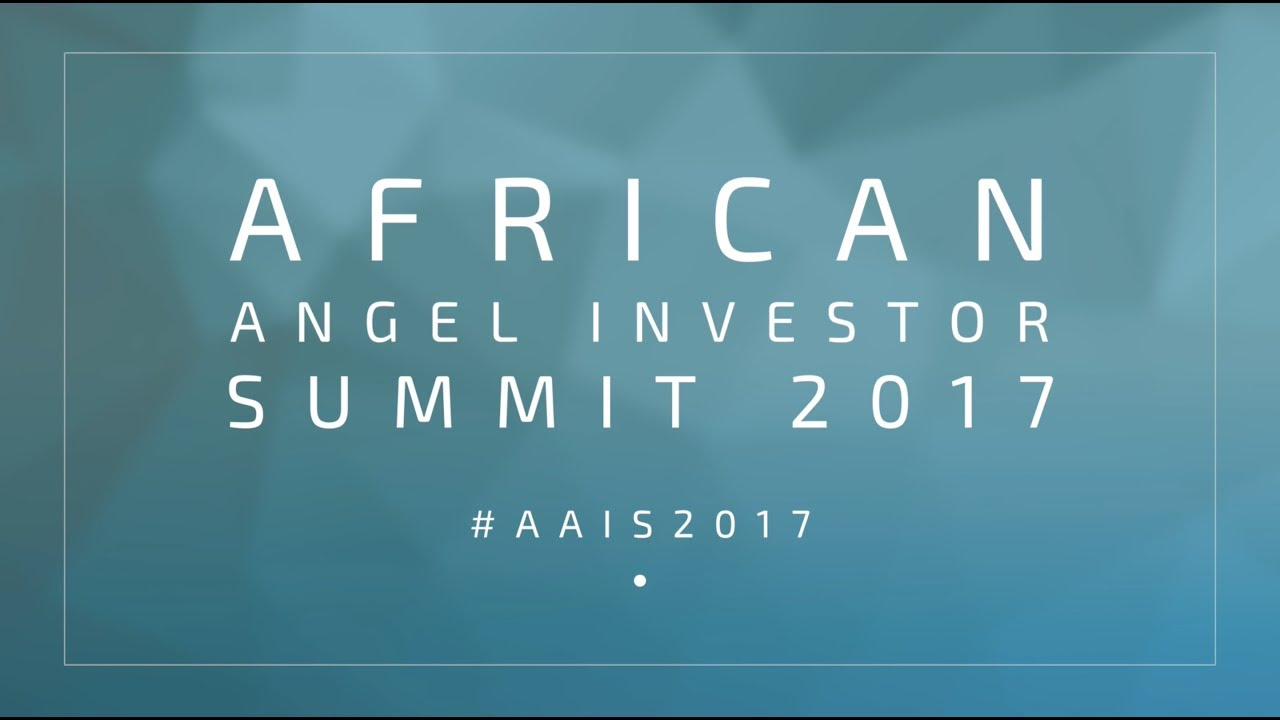 Join the 4th annual African Angel Investor Summit #AAIS2017 – VC4A