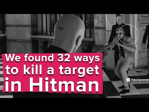 We found 32 ways to kill a single target in Hitman