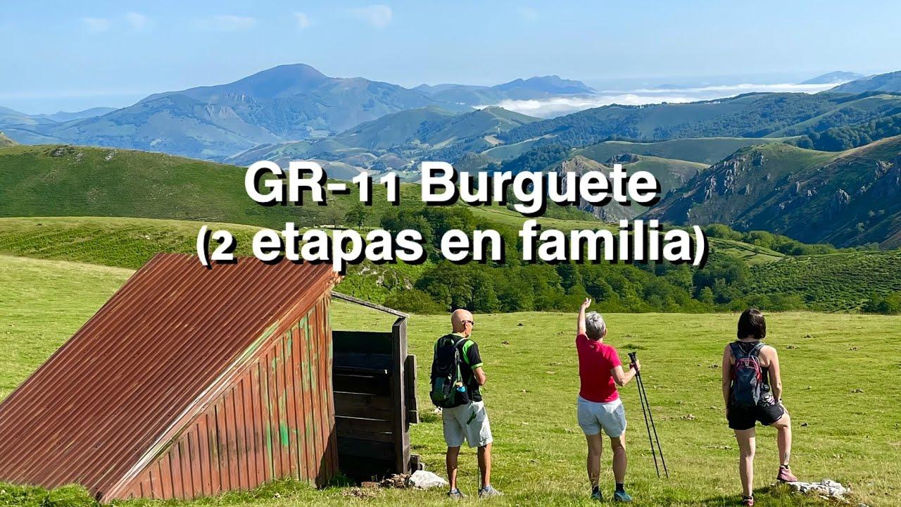 2 etapas de la GR11 por Burguete (Navarra).
