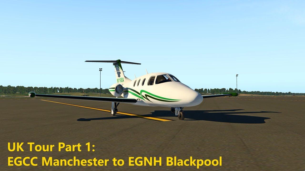 X-Plane 11 UK Tour Part1: EGCC Manchester to EGNH Blackpool