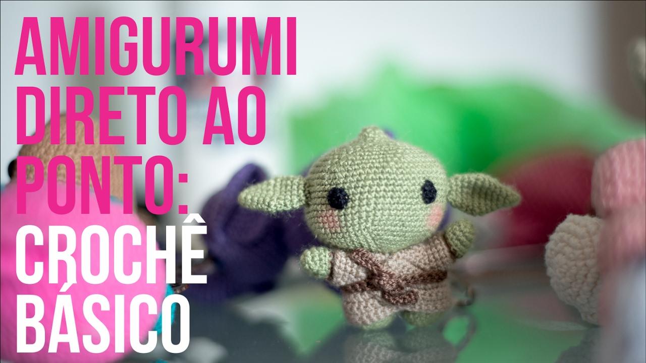 Baby Yoda - Desafio Crochet Land de Janeiro - Crochet Land | 720x1280
