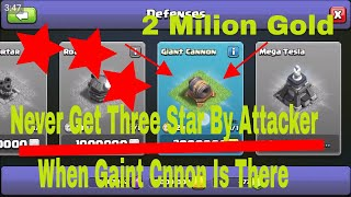 Clash Of Clans Builder 7 New Gaint Cannon This is to good See Only Three Shots Battel Machin Dade