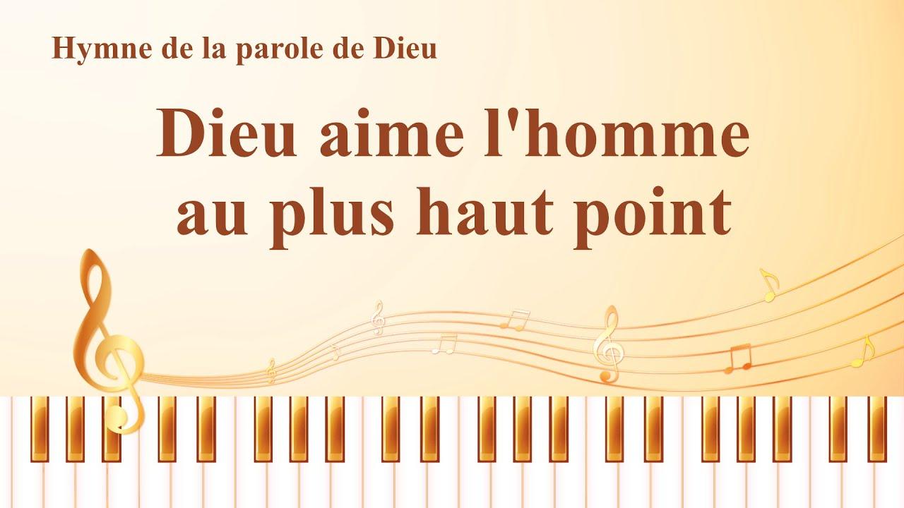 Louange et Adoration chrétienne « Dieu aime l'homme au plus haut point » | L'ÉVANGILE DE LA ...