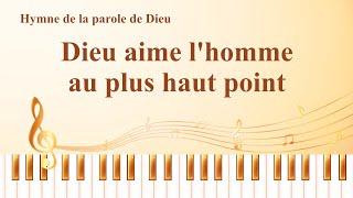 Louange et Adoration chrétienne « Dieu aime l'homme au plus haut point »