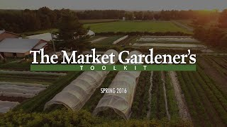 The Market Gardener's Toolkit - Teaser #2