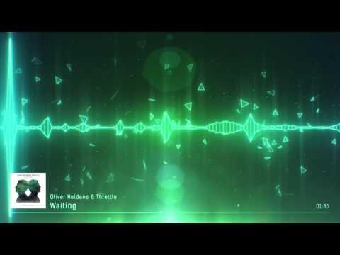 Oliver Heldens & Throttle - Waiting
